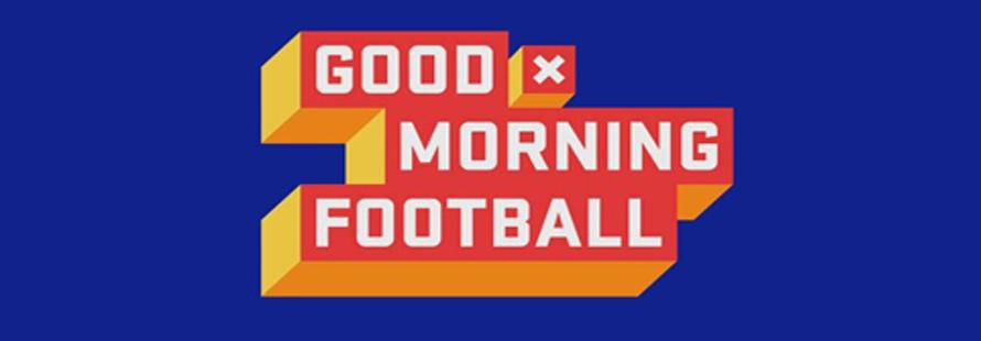 Good Morning Football : News
